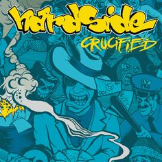Crucified, by Hardside