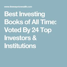 Best Investing Books of All Time: Voted By 24 Top Investors & Institutions