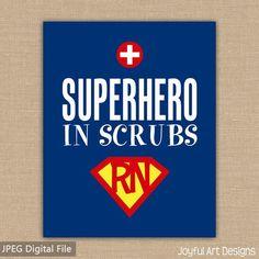 Super Hero in Scrubs Nurse PRINTABLE sign. Nurse Appreciation gift. Doctor Office Decor. School Nurse Superman Wall Art. 8x10 DIGITAL file. $7.00