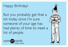 Group of: Free and Funny User Created Birthday Ecards Happy Birthday Sister Funny, Funny Birthday Message, Happy Birthday Wishes For Her, Happy 40th Birthday, Birthday Wishes Funny, Happy Birthday Images, Birthday Messages, Birthday Quotes, Birthday Greetings