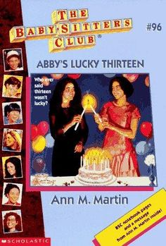 The Baby-Sitters Club #96 Abby's Lucky Thirteen