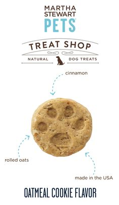 #MarthaStewartPets Treat Shop #AmericanMade natural dog biscuits contain a simple list of natural ingredients - like real rolled oats - and they come in crunchy, bite-sized portions that are great for training or as an anytime snack - Sold only @petsmartcorp