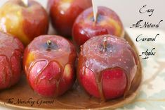 Easy, All-Natural Caramel Apples. These are definitely a family favorite!