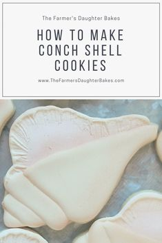 Easy Conch Shell Cookies - The Farmers Daughter Bakes Sugar Cookie Icing, Royal Icing Cookies, Shortbread Cookies, Seashell Cookies, Mermaid Cookies, Summer Cookies, Holiday Cookies, Halloween Cookies, Pumpkin Cookies
