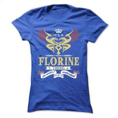its a FLORINE Thing You Wouldnt Understand  - T Shirt,  - hoodie outfit #tshirt pattern #sweatshirt diy