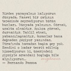 ☆⭐️...yapayalnız... Poetry Quotes, Book Quotes, The Words, Cool Words, Good Sentences, Powerful Words, Fiction Books, Literature, Poems