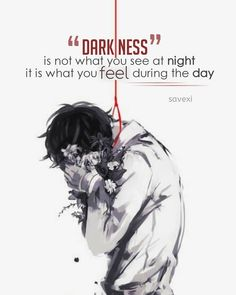 Best Anime Quotes of All Time Sad Anime Quotes, Manga Quotes, Dark Thoughts, Dark Quotes, Depression Quotes, Badass Quotes, Anime Life, True Quotes, Crazy Quotes
