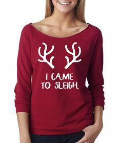 I Came To Sleigh. Off Shoulder Sweater Sweatshirt by MyTeamMyFit Off Shoulder Sweater, Off The Shoulder, Christmas Tops, French Terry, Beyonce, Size Chart, Graphic Sweatshirt, Sweatshirts, Sweaters