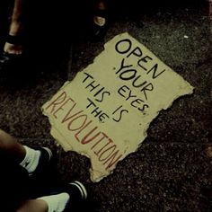 """I look down at the sign. The Revolution? This is the Revolution. This is war. And I started it."""" I think. Story Inspiration, Writing Inspiration, Pantheon Lol, Power To The People, Open Your Eyes, Revolutionaries, Writing Prompts, Wall Collage, Grunge"""