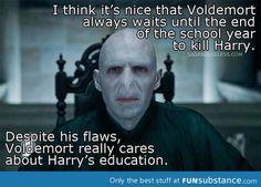 Good guy Lord Voldemort.