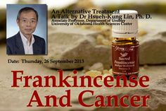 Cancer Talk: Frankincense and Cancer: An Alternative Treatment by Dr Hsueh-Kung Lin, Ph. D (26 September 2013) | Young Living Malaysia