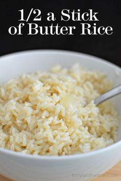 Awesome side dish recipe! | 1/2 a Stick of Butter Rice- amazing rice that's super easy to make!