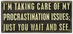 Procrastination issue