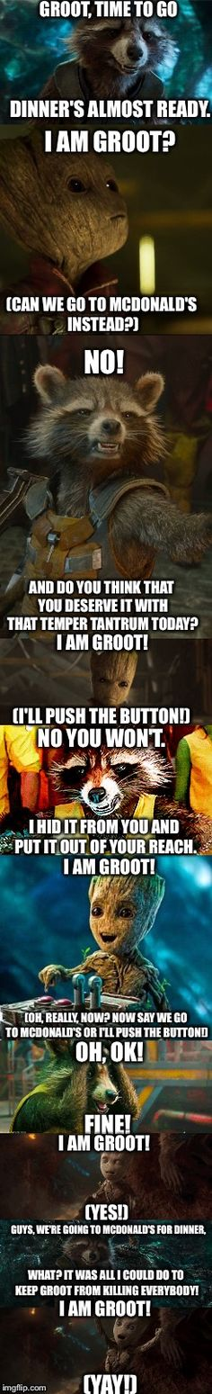 Groot Gets What He Wants