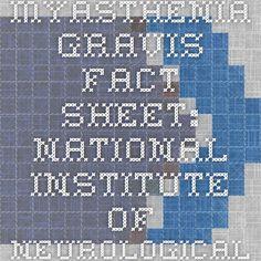 Myasthenia Gravis Fact Sheet: National Institute of Neurological Disorders and Stroke (NINDS)