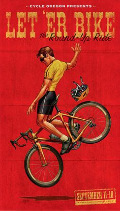 The poster for Cycle Oregon's stop at the Pendleton Round-Up, a take off on the original poster.