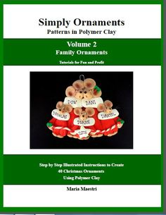 Thrilled to see these polymer clay ornament tutorials available in PDF format!