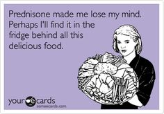 #Lupus #prednisone #lupushumor hahahaha so true. SO glad i'm almost done with my steroid taper