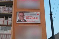 Ledwo zaczęła siękampania wyborcza do PE, a Sebastian Wierzbicki jużreklamuje się z billboardów jako... kandydat na prezydenta Warszawy. Tak, tak, wybory dopiero w listopadzie!