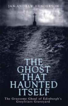 The Ghost That Haunted Itself: The Story Of The Mckenzie Poltergeist Book by Jan-Andrew Henderson