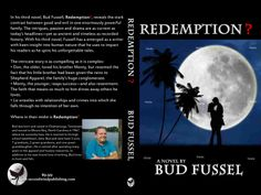 Bud Fussel's Redemption? Published 2013  Order your own cover:  http://suzettevaughn.wix.com/suzettevaughn#!author-advice--assistance/c22hz