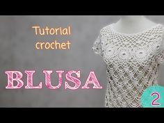 Tutorial blusa en crochet (2/2) - YouTube