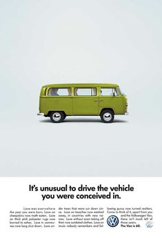 """""""It's unusual to drive the vehicle you were conceived in"""". - Volkswagen Van // classic & vintage car design"""