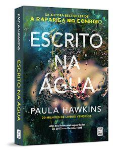 Sinfonia dos Livros: Opinião | Escrito na Água | Paula Hawkins