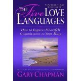 The Five Love Languages: How to Express Heartfelt Commitment to Your Mate (Paperback)By Gary Chapman