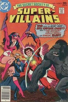 "Secret Society of Super-Villains #10 ""Triumph and Treachery"" October 1, 1977."