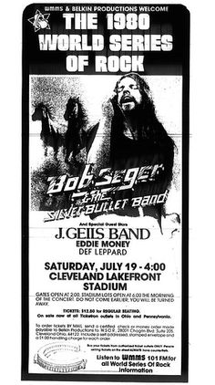 Seger, J Geils, Eddie Money and Def Leppard on this date in 1980 in Cleveland. Best concert bill you've ever seen Tour Posters, Music Posters, Event Posters, Cleveland Rocks, Cleveland Ohio, Akron Ohio, Rock Radio, Vintage Concert Posters, Concert Flyer