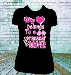 My Heart Belongs to a Race Driver, Dirt Track Racing, Drag Racing, NASCAR,  Shirt, Tanks, Hoodies SM to 5X