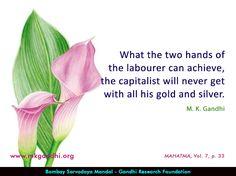 #labour #labor #gandhi #gandhiquotes #capital #gold #silver Mahatma Gandhi Quotes, Awakening, Silver, Gold, Quotes By Mahatma Gandhi, Yellow, Money