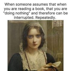 Dont judge the book by its cover so its reader by their stillness. Please. 🙄😅 #Reader #Reading #AmReading #amwriting #writing #bookworm #read #readingcommunity #books #WritingCommunity Really Funny Memes, Stupid Funny Memes, Funny Relatable Memes, Funny Stuff, Hilarious, Bookworm Problems, Book Nerd Problems, I Love Books, Good Books