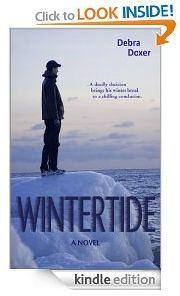 free for kindle today  http://www.iloveebooks.com/1/post/2013/02/saturday-2-9-13-free-suspense-novel-for-kindle-wintertide-by-debra-doxer.html