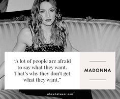 Madonna on speaking up. #WWWQuotesToLiveBy