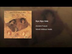 Ancient Future - Nyo Nyo Gde