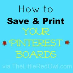 How to save & print you Pinterest Boards