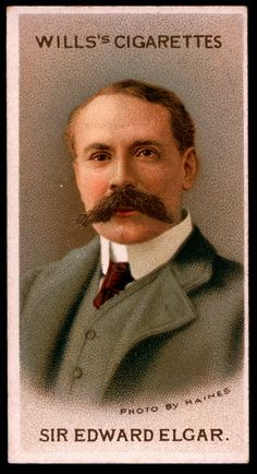 "Cigarette Card. Sir Edward Elgar. ""Musical Celebrities A Series"""