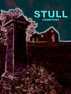Stull Cemetery - Haunted Kansas   It's infamous nicknames are The Seven Lost Gates of Hell, The Cemetery of The Damned, Satan's Burial Ground and most notably The Seventh Gate to Hell. Stull cemetery is often said to be where Satan the Devil himself holds court with his lost worshippers.