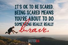 Being scared means you're about to do something really, really # quote Business Motivation, Monday Motivation, What Is Need, Its Ok, Business Opportunities, Understanding Yourself, Brave, Something To Do, Goals