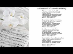 All Creatures of our God and King - Wedding Ceremony Hymns Wedding Hymns, Wedding Music, Beautiful Lyrics, Christmas Tea, Wedding Ceremony, All Things, Creatures, Songs, God