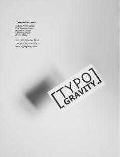 Typogravity / Hazel Pike & Jelena Sakura Matthew Carter, 9th October, Tobias, Commercial