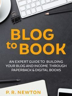 Blog To Book - An expert guide for growing your blog business and income with ebooks and paperbacks #onlinebusiness #startup #entrepreneur
