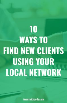 10 Ways To Find New Clients Using Your Local Network #webdevelopment #webdesign #programming #freelancing #entrepreneurship Online Editing Jobs, Easy Online Jobs, Business Tips, Online Business, Pinterest Advertising, Freelance Writing Jobs, Pinterest For Business, Find A Job, Making Ideas