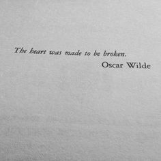 The heat was made to be broken. Poem Quotes, True Quotes, Words Quotes, Sayings, Oscar Wilde Quotes, Literature Quotes, Shakespeare Quotes, Visual Statements, Pretty Words