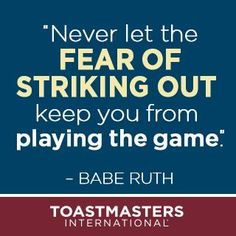 #motivationmonday Great quote from Babe Ruth @Toastmasters