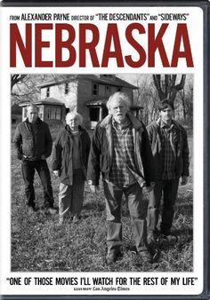 Nebraska DVD ~ Bruce Dern, For the older set.  No action just a deep and interesting story unfolds, pulls you in and  it has a good ending.