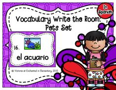 Spanish Vocabulary Write the Room: Pets Set from Enchanted in Elementary on TeachersNotebook.com -  (10 pages)  - Enchanted in Elementary: Spanish Vocabulary Write the Room: Pets Set