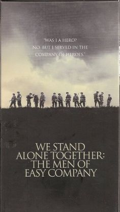 Band of Brothers. We Stand Alone Together: The Men of Easy Company. Seriaca de pies a cabeza Damian Lewis, Military Quotes, Military Life, Donnie Wahlberg, Tom Hanks, Livingston, Company Of Heroes, We Happy Few, 101st Airborne Division